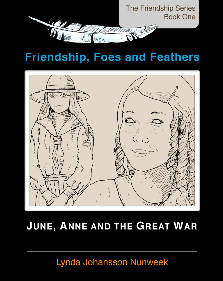 Friendship, Foes and Feathers: June, Anne and the Great War